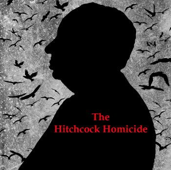 """Murder Mystery Dinner-""""THE HITCHCOCK HOMICIDE"""""""