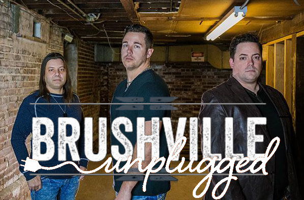 BRUSHVILLE UNPLUGGED